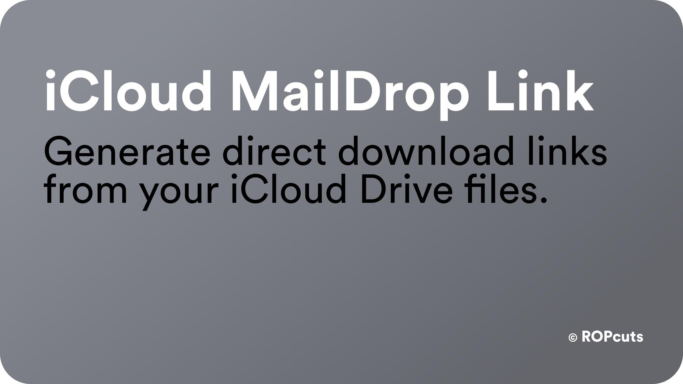 iCloud MailDrop Link